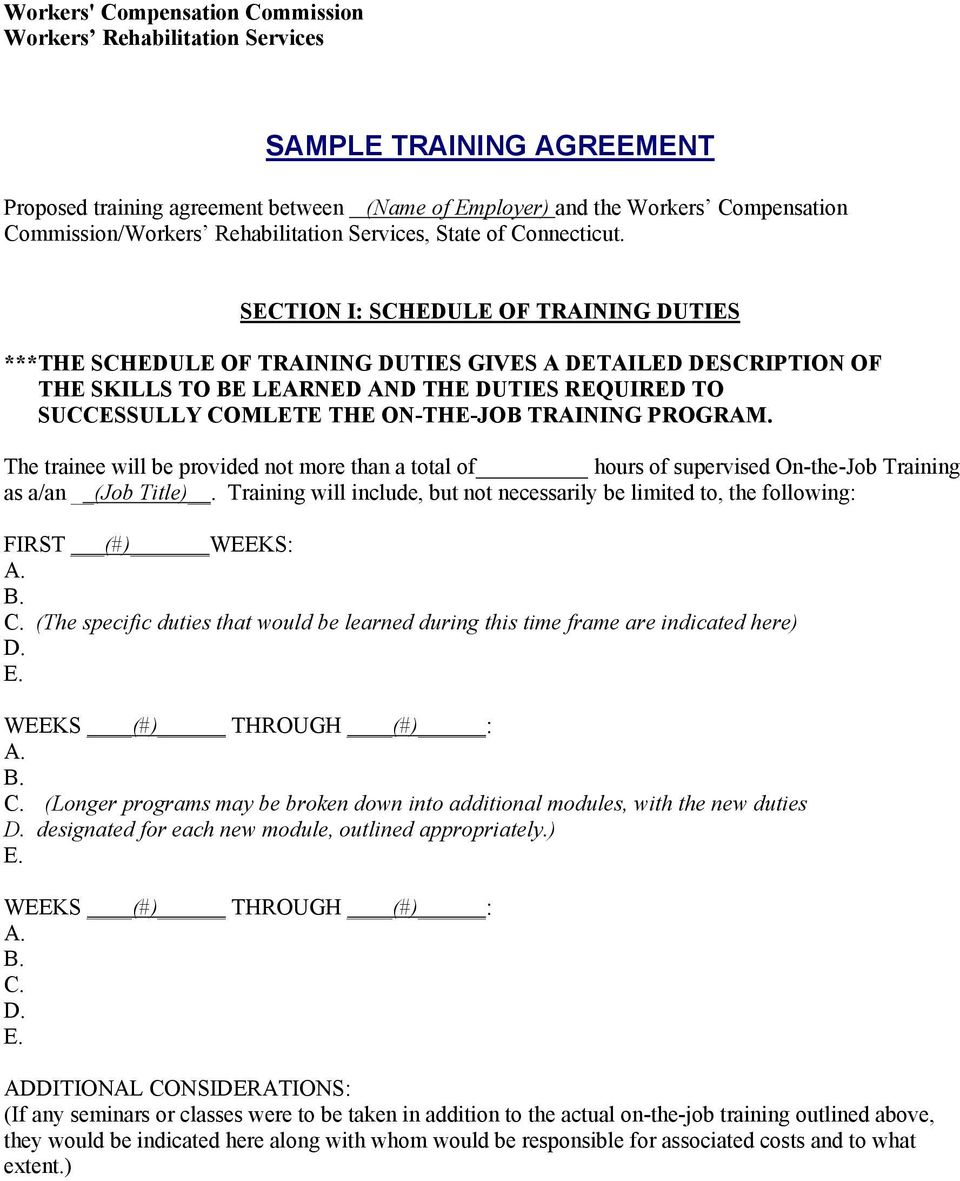 SECTION I: SCHEDULE OF TRAINING DUTIES ***THE SCHEDULE OF TRAINING DUTIES GIVES A DETAILED DESCRIPTION OF THE SKILLS TO BE LEARNED AND THE DUTIES REQUIRED TO SUCCESSULLY COMLETE THE ON-THE-JOB