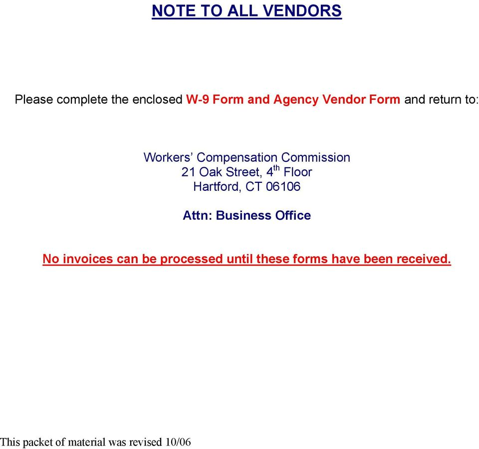 Floor Hartford, CT 06106 Attn: Business Office No invoices can be processed