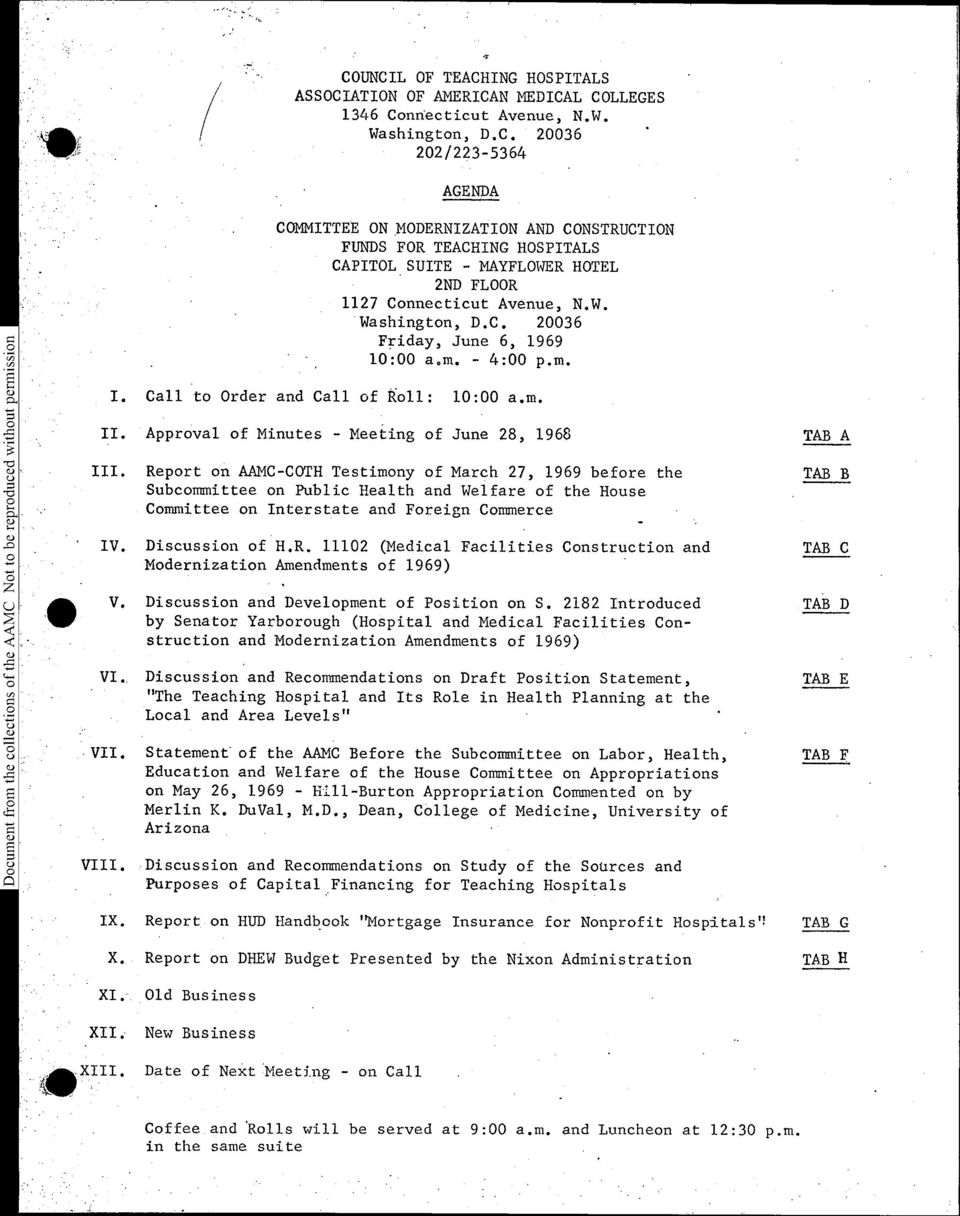 Report on AAMC-COTH Testimony of March 27, 1969 before the Subcommittee on Public Health and Welfare of the House Committee on Interstate and Foreign Commerce IV. Discussion of H.R. 1112 (Medical Facilities Modernization Amendments of 1969) Construction and V.