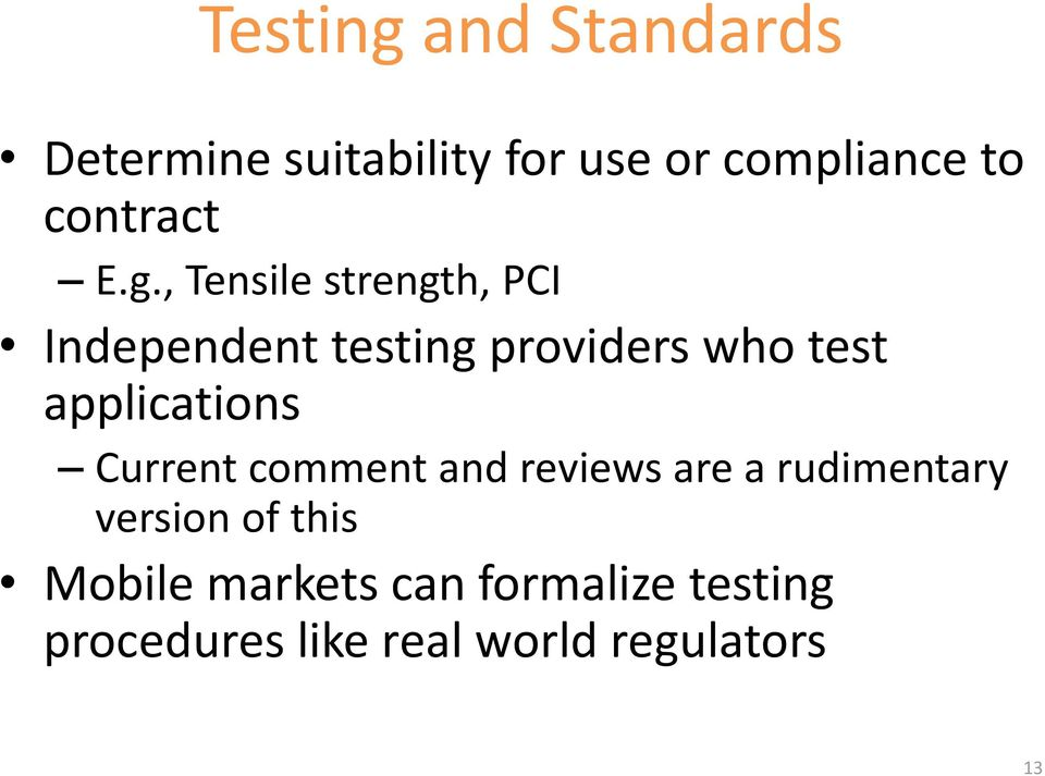, Tensile strength, PCI Independent testing providers who test