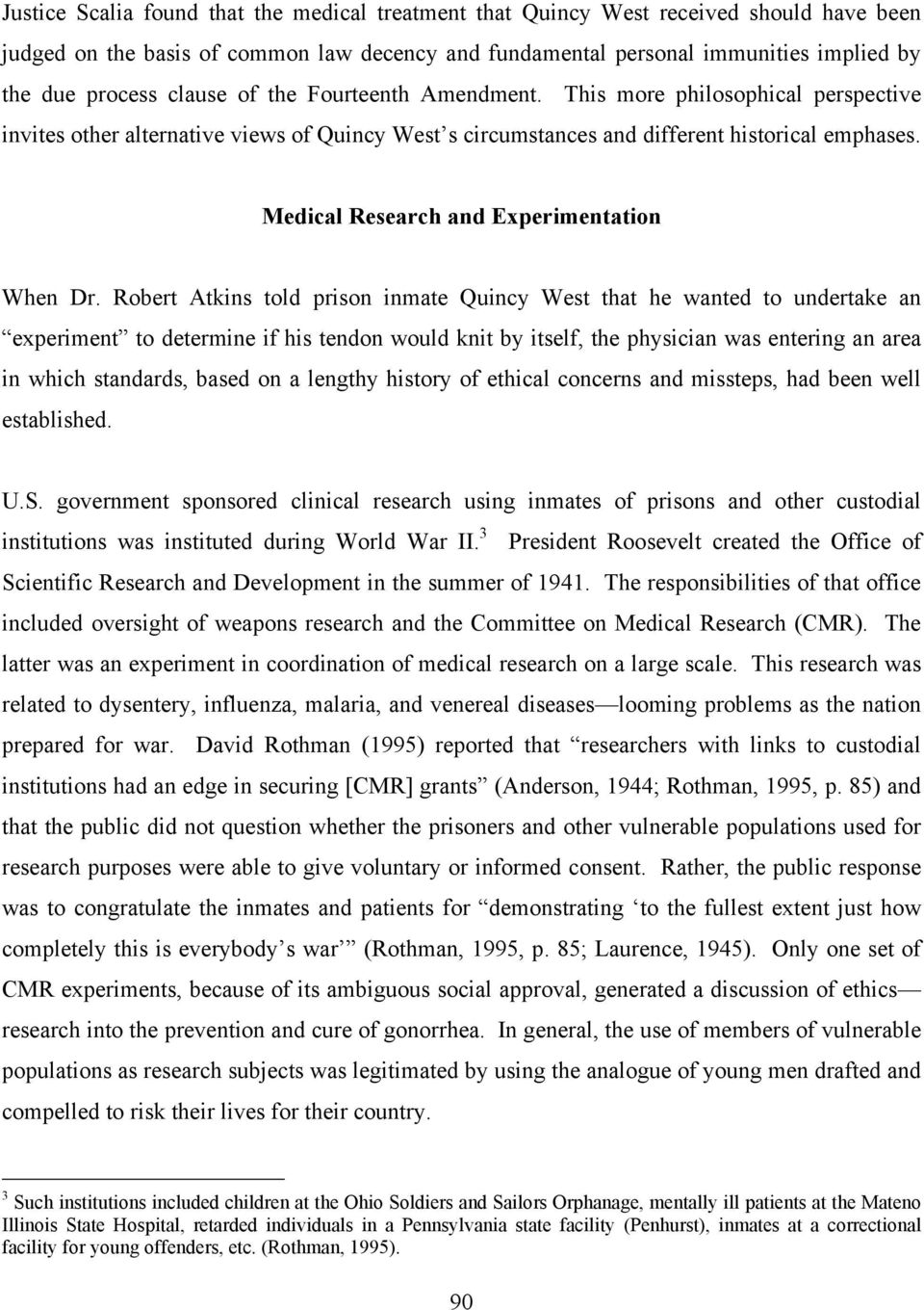 Medical Research and Experimentation When Dr.