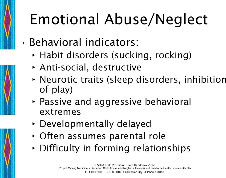 inhibition of play) Passive and aggressive behavioral extremes