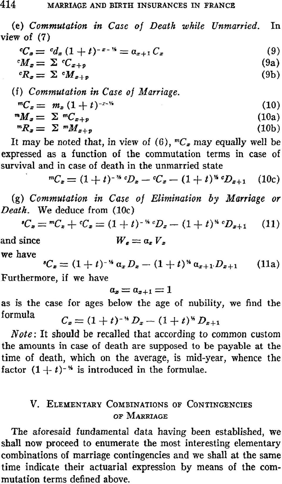 """C, = m~, (I + t) -x-~"" (10) ""M,, = Ig '~C~+~ (loa) ""~R~ = Z ""M~+p (10b) It may be noted that, in view of (6), ""Ca may equally well be expressed as a function of the commutation terms in case of"