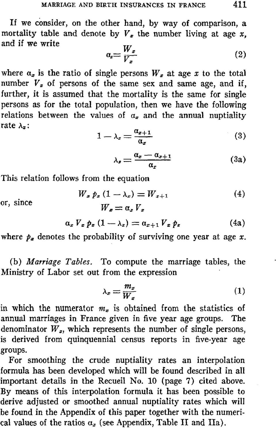 persons as for the total population, then we have the following relations between the values of a~ and the annual nuptiality rate )ts: ~s+ I (3) }ts-- ~tx This relation follows from the equation or,