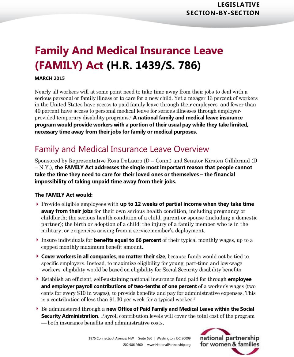 Yet a meager 13 percent of workers in the United States have access to paid family leave through their employers, and fewer than 40 percent have access to personal medical leave for serious illnesses