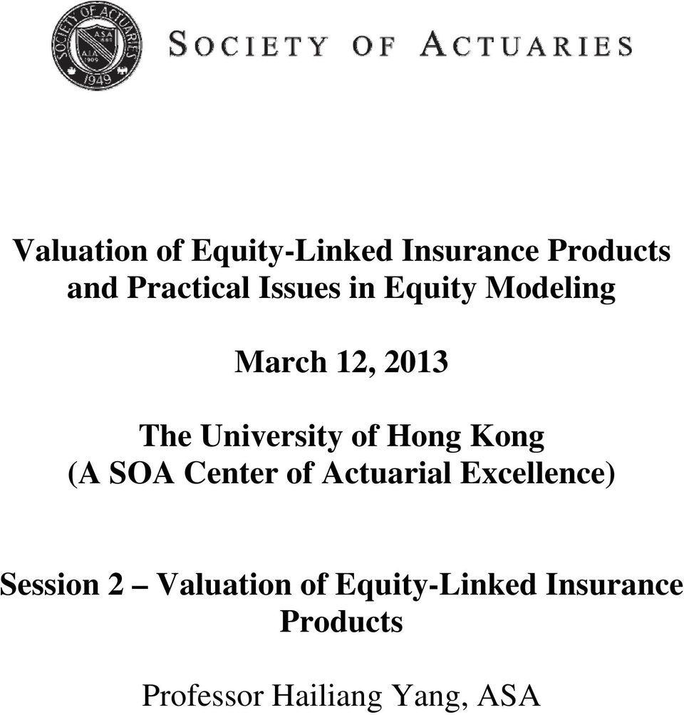 Hong Kong (A SOA Center of Actuarial Excellence) Session 2