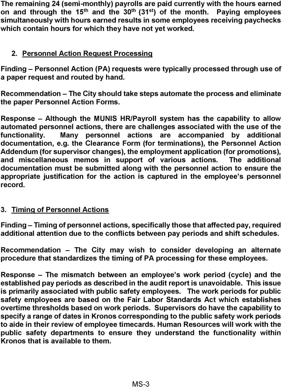 Personnel Action Request Processing Finding Personnel Action (PA) requests were typically processed through use of a paper request and routed by hand.
