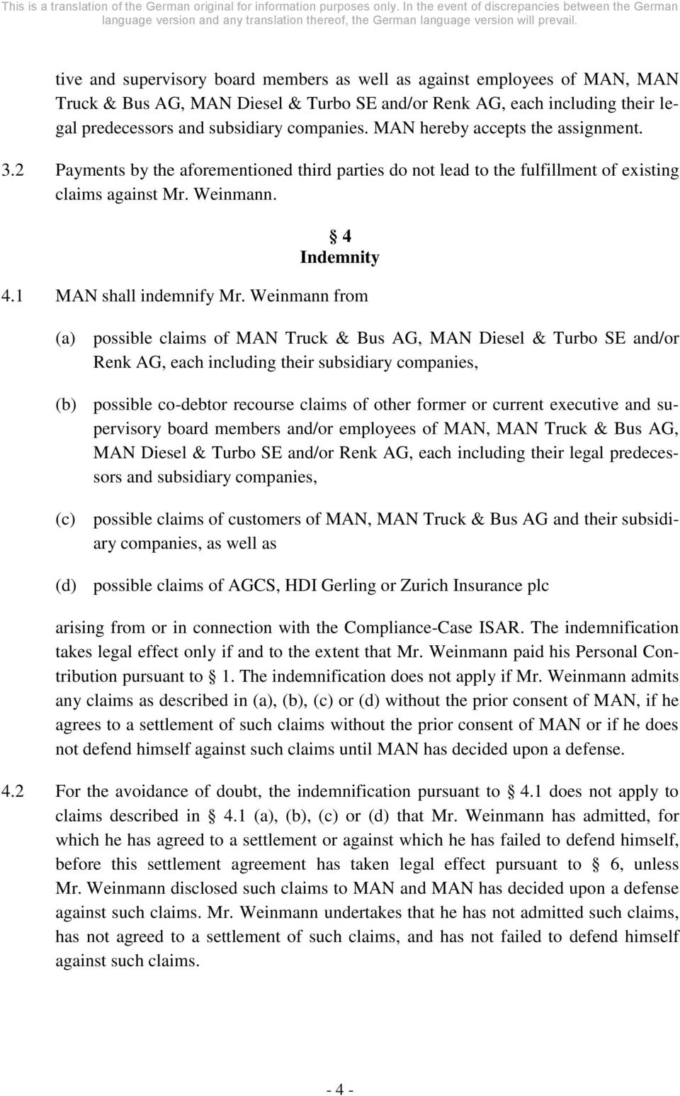 Weinmann from (a) possible claims of MAN Truck & Bus AG, MAN Diesel & Turbo SE and/or Renk AG, each including their subsidiary companies, (b) possible co-debtor recourse claims of other former or