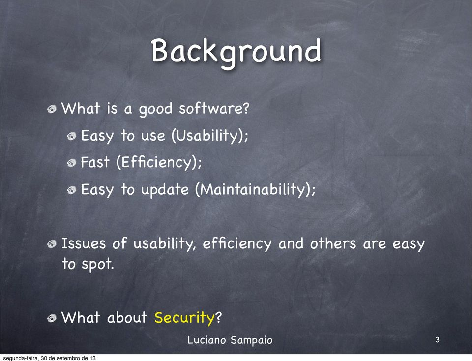 to update (Maintainability); Issues of usability,