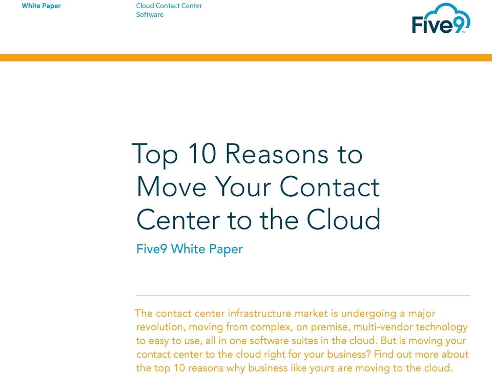 multi-vendor technology to easy to use, all in one software suites in the cloud.
