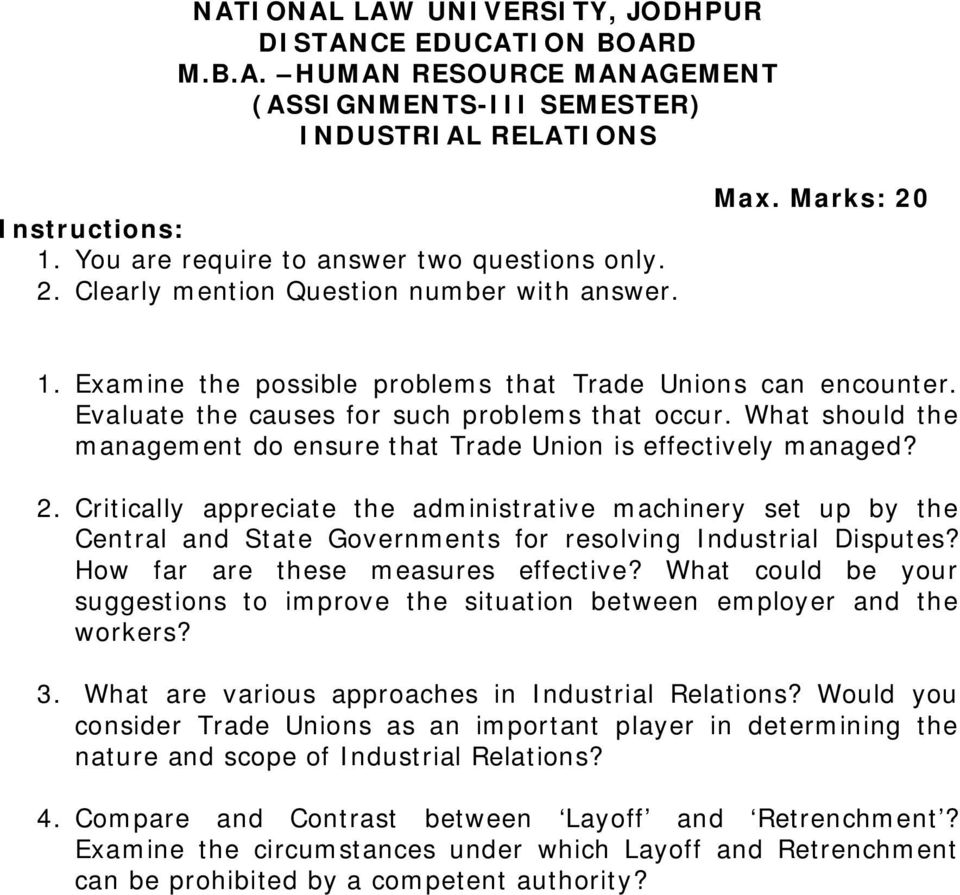 Critically appreciate the administrative machinery set up by the Central and State Governments for resolving Industrial Disputes? How far are these measures effective?