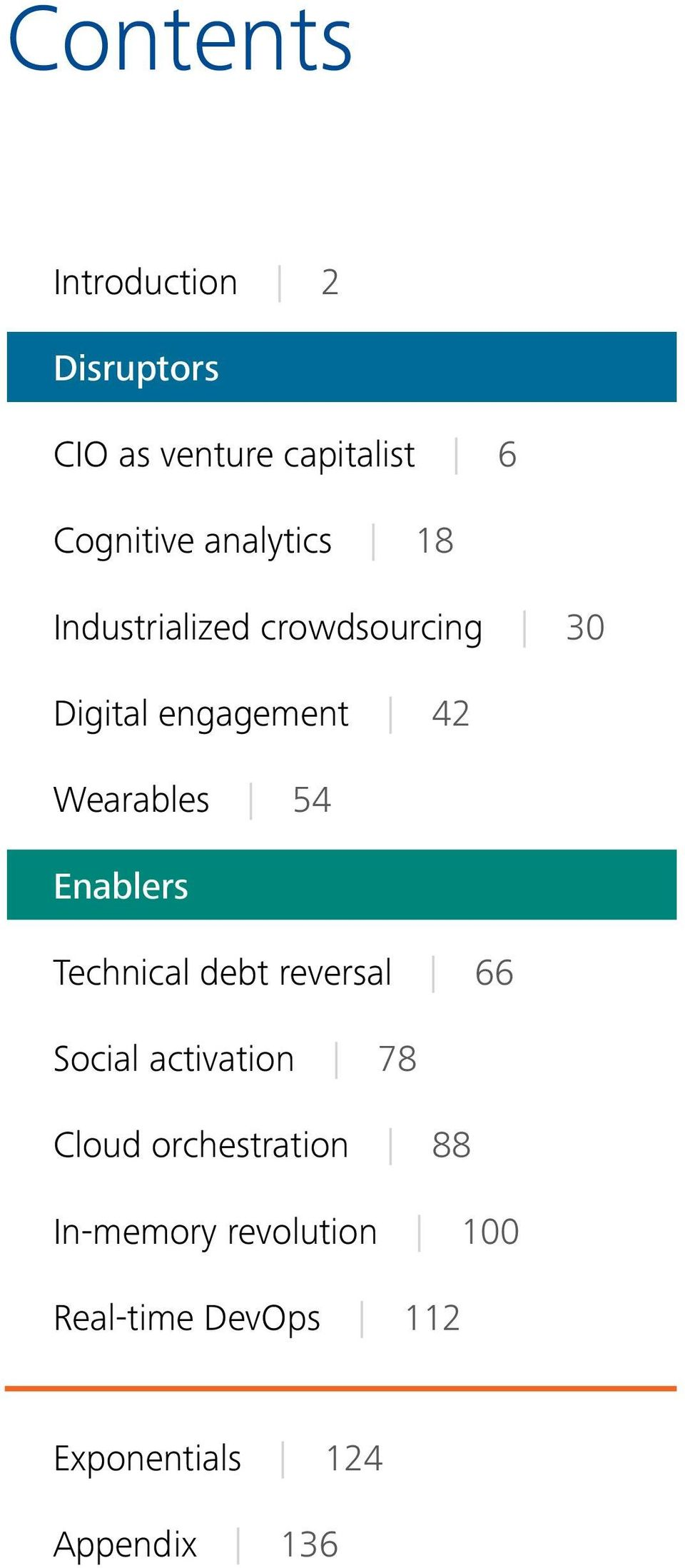 54 Enablers Technical debt reversal 66 Social activation 78 Cloud