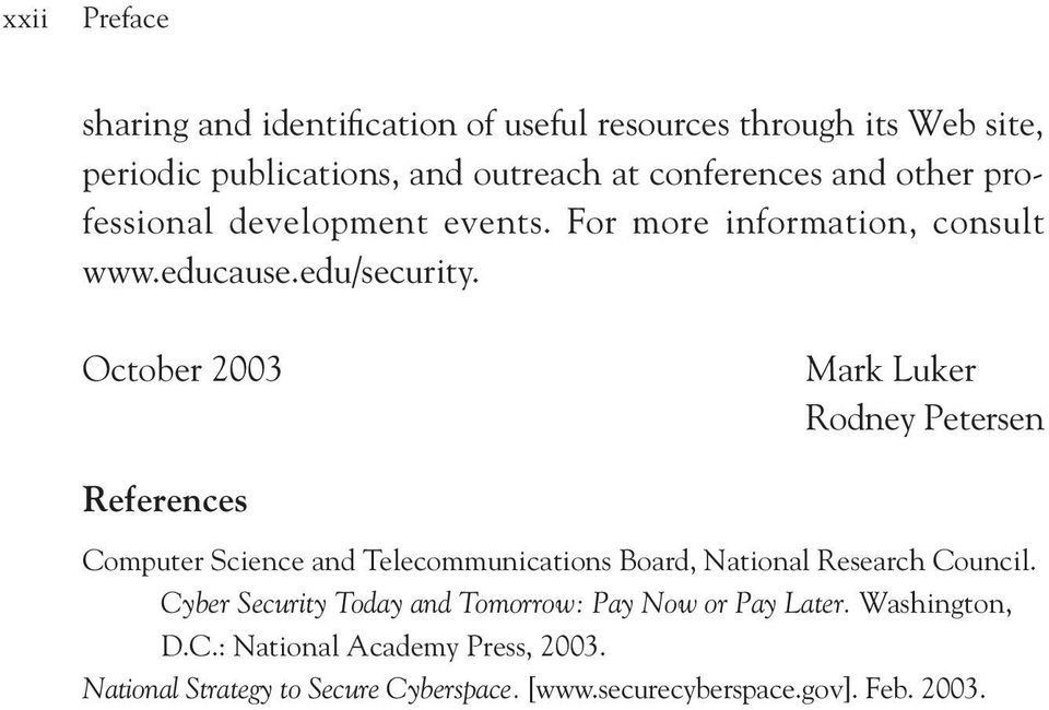 October 2003 Mark Luker Rodney Petersen References Computer Science and Telecommunications Board, National Research Council.
