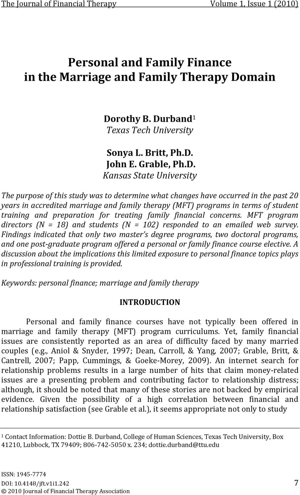 Kansas State University The purpose of this study was to determine what changes have occurred in the past 20 years in accredited marriage and family therapy (MFT) programs in terms of student
