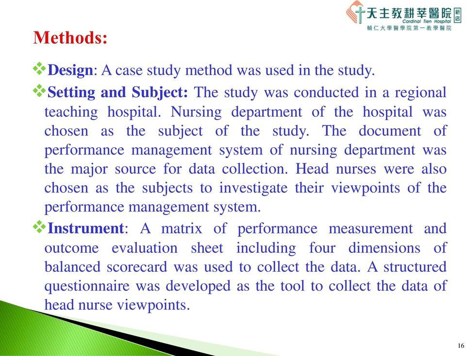 The document of performance management system of nursing department was the major source for data collection.