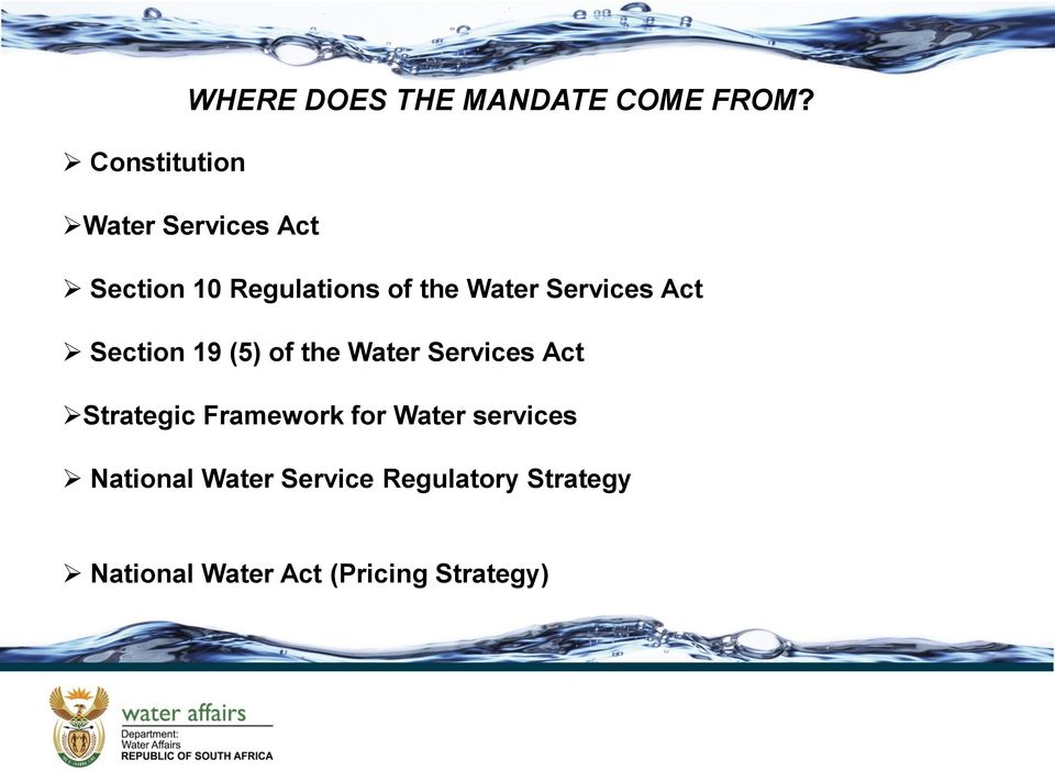 Services Act Section 19 (5) of the Water Services Act Strategic