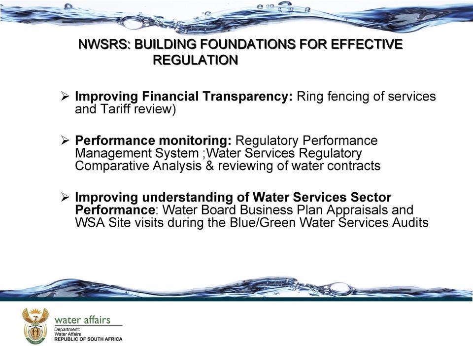 Regulatory Comparative Analysis & reviewing of water contracts Improving understanding of Water Services