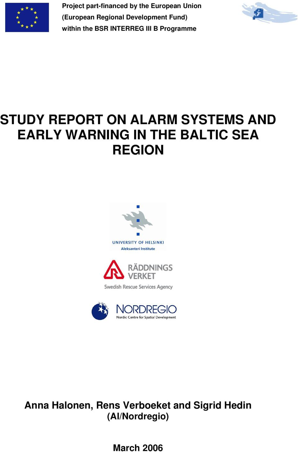 REPORT ON ALARM SYSTEMS AND EARLY WARNING IN THE BALTIC SEA REGION