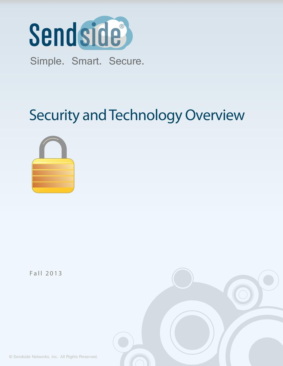 Security and Technology Overview