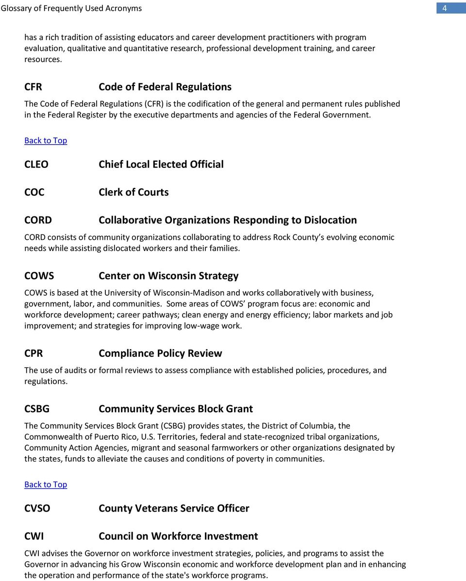 CFR Code of Federal Regulations The Code of Federal Regulations (CFR) is the codification of the general and permanent rules published in the Federal Register by the executive departments and
