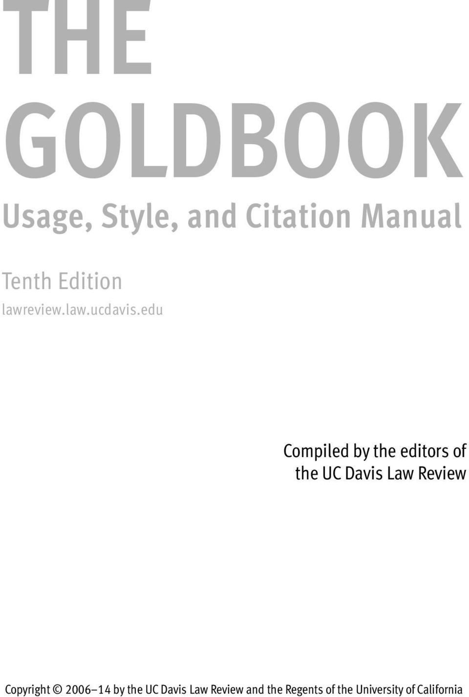 edu Compiled by the editors of the UC Davis Law Review