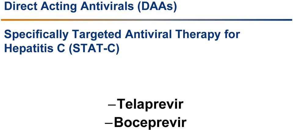 Antiviral Therapy for