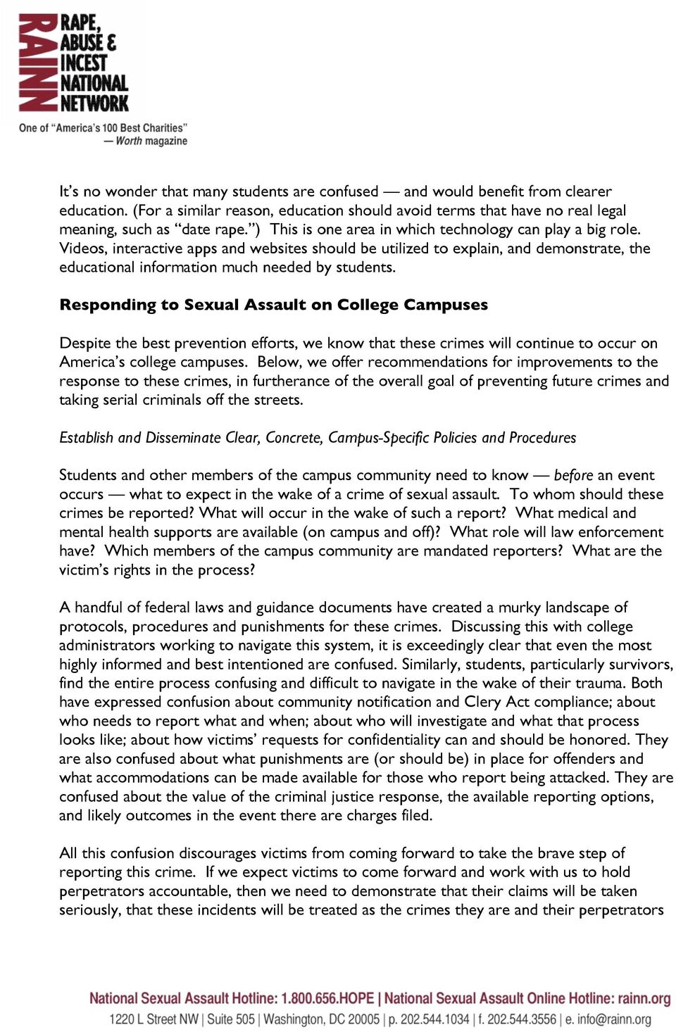 Responding to Sexual Assault on College Campuses Despite the best prevention efforts, we know that these crimes will continue to occur on America s college campuses.