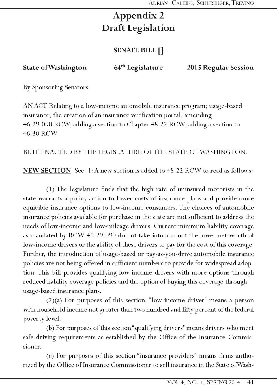 BE IT ENACTED BY THE LEGISLATURE OF THE STATE OF WASHINGTON: NEW SECTION. Sec. 1: A new section is added to 48.