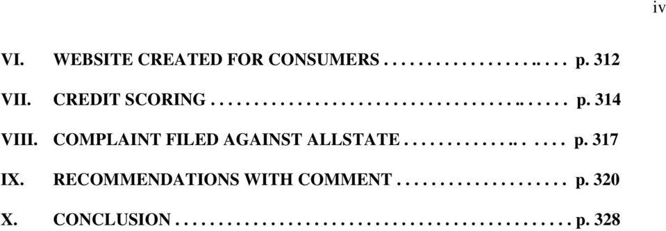 COMPLAINT FILED AGAINST ALLSTATE................... p. 317 IX.