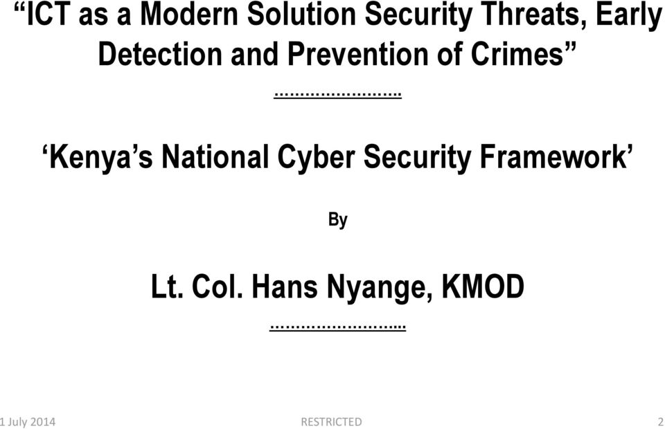 Kenya s National Cyber Security Framework By