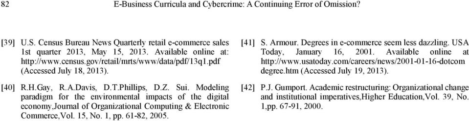Modeling paradigm for the environmental impacts of the digital economy,journal of Organizational Computing & Electronic Commerce,Vol. 15, No. 1, pp. 61-82, 2005. [41] S. Armour.