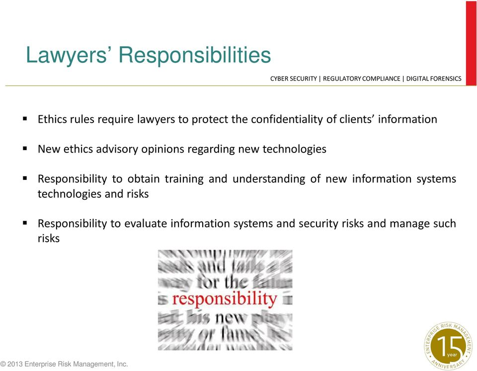 Responsibility to obtain training and understanding of new information systems