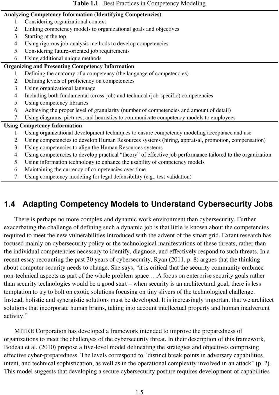 Considering future-oriented job requirements 6. Using additional unique methods Organizing and Presenting Competency Information 1.