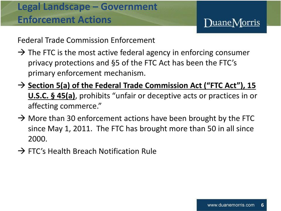 More than 30 enforcement actions have been brought by the FTC since May Click 1, 2011.