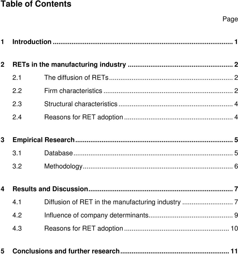 .. 6 4 Results and Discussion... 7 4.1 Diffusion of RET in the manufacturing industry... 7 4.2 Influence of company determinants.