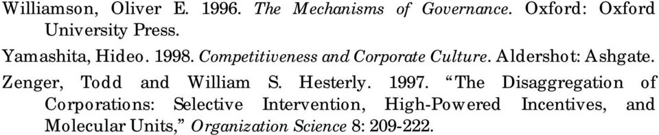 Competitiveness and Corporate Culture. Aldershot: Ashgate. Zenger, Todd and William S.