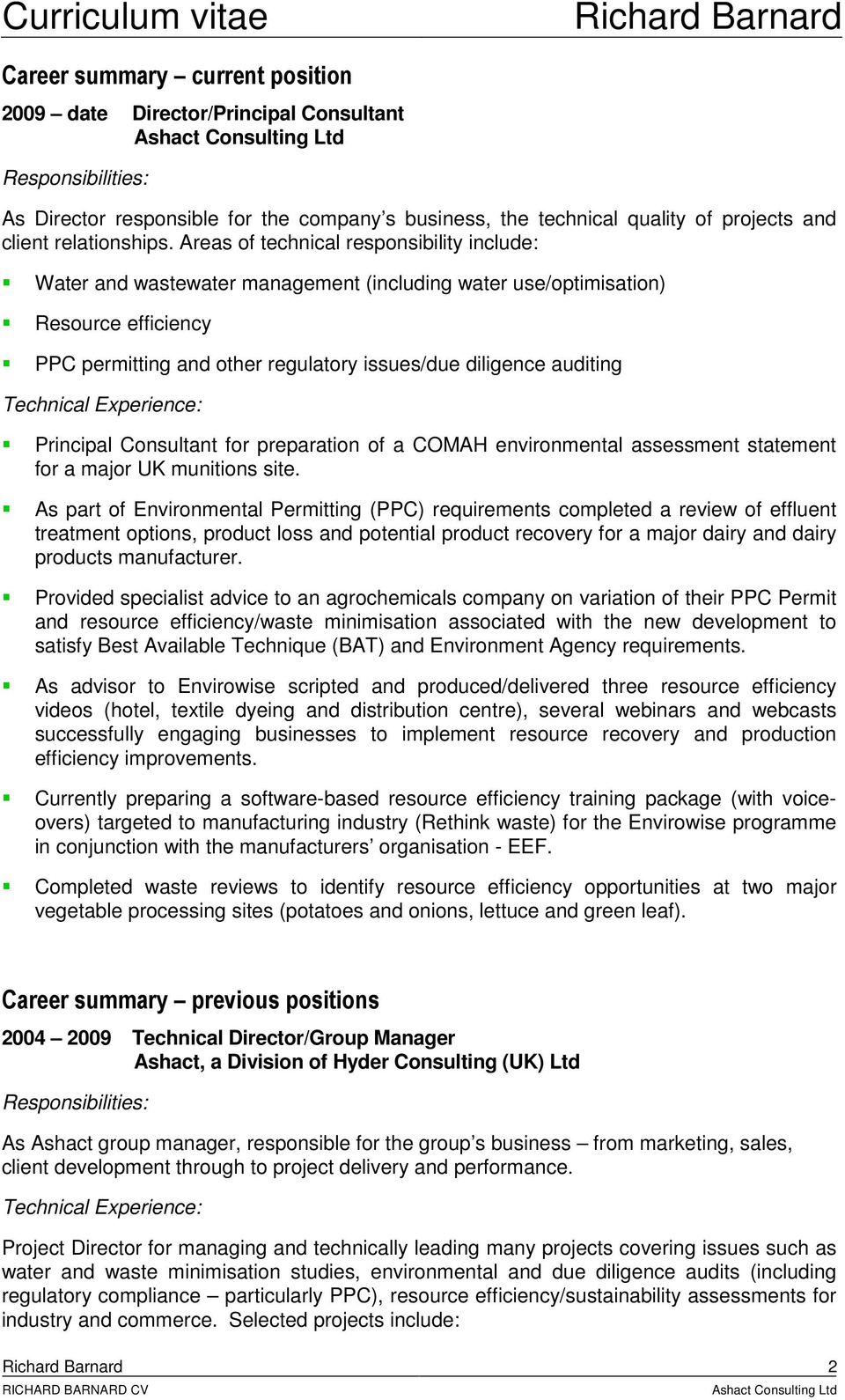 Principal Consultant for preparation of a COMAH environmental assessment statement for a major UK munitions site.