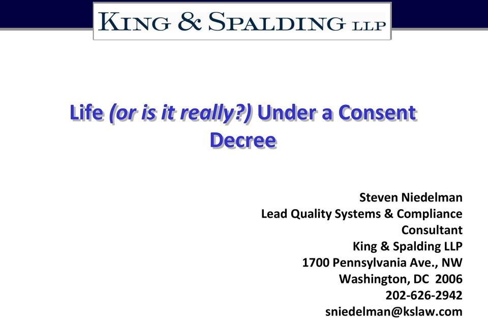 Quality Systems & Compliance Consultant King &