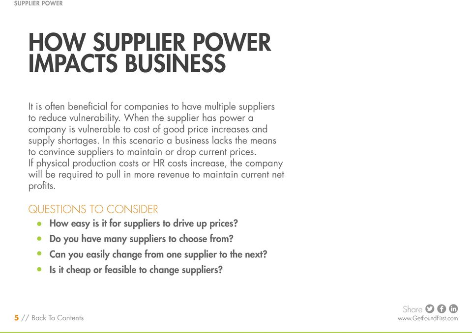 In this scenario a business lacks the means to convince suppliers to maintain or drop current prices.