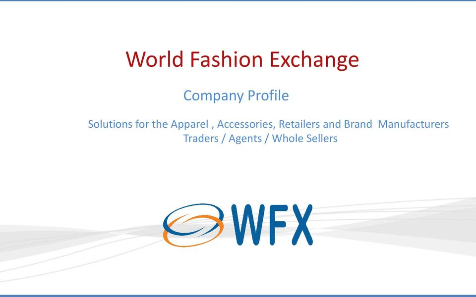 Brand Manufacturers Traders / Agents / Whole