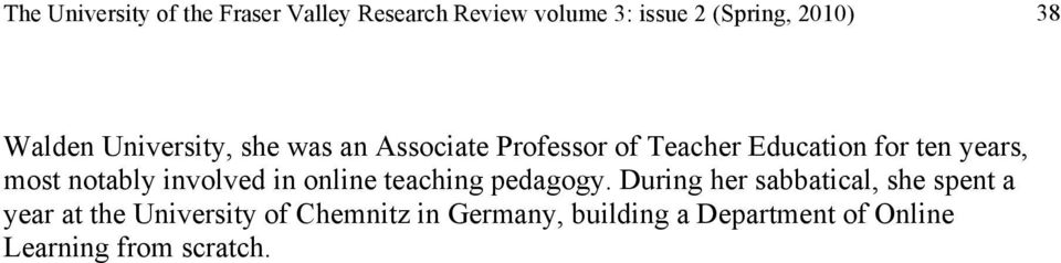 notably involved in online teaching pedagogy.