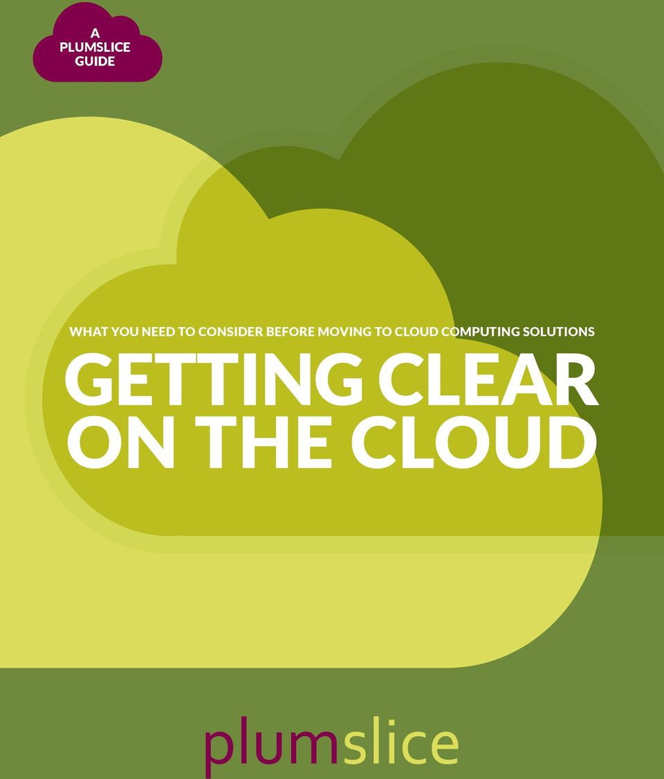 MOVING TO CLOUD COMPUTING