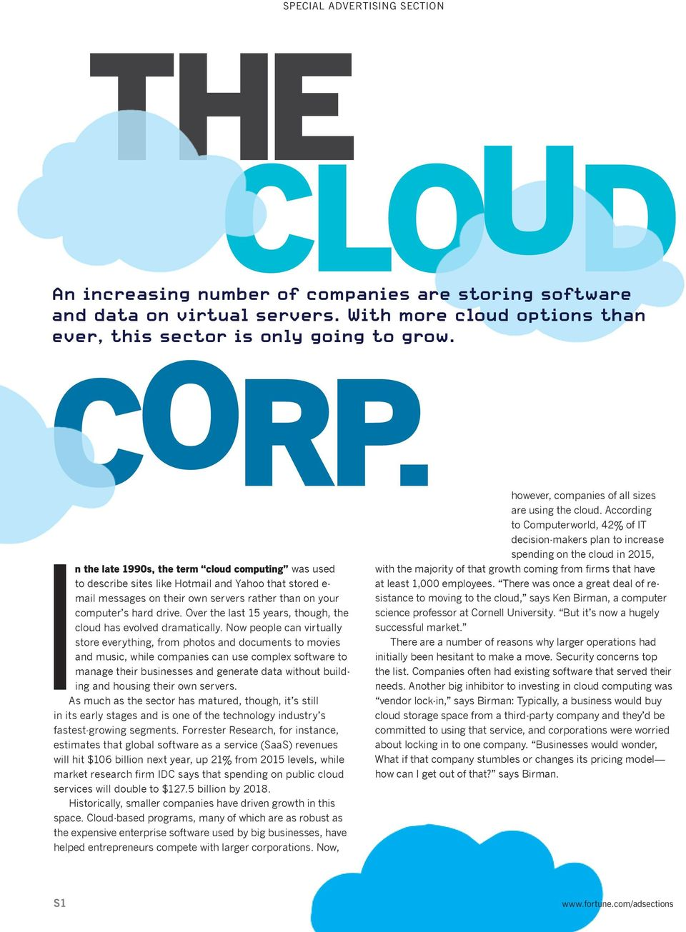 Over the last 15 years, though, the cloud has evolved dramatically.