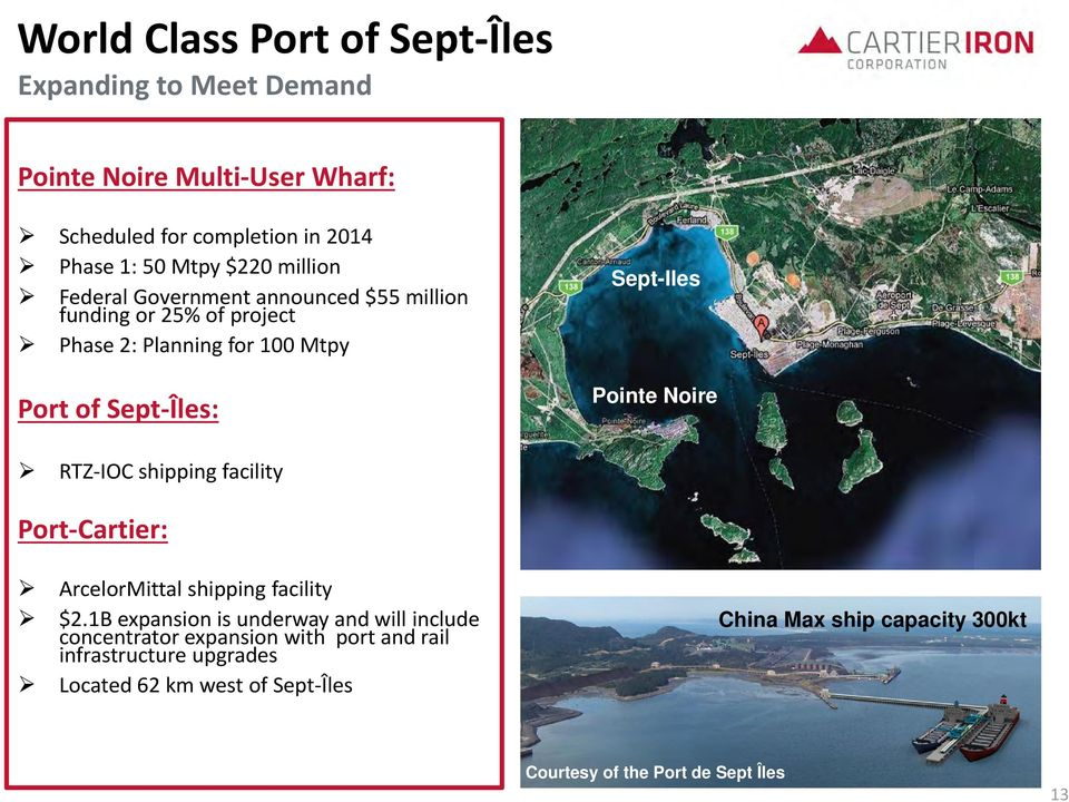 Noire RTZ IOC shipping facility Port Cartier: ArcelorMittal shipping facility $2.