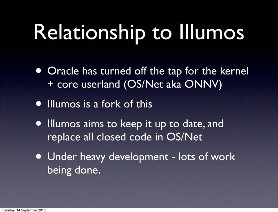 this Illumos aims to keep it up to date, and replace all closed