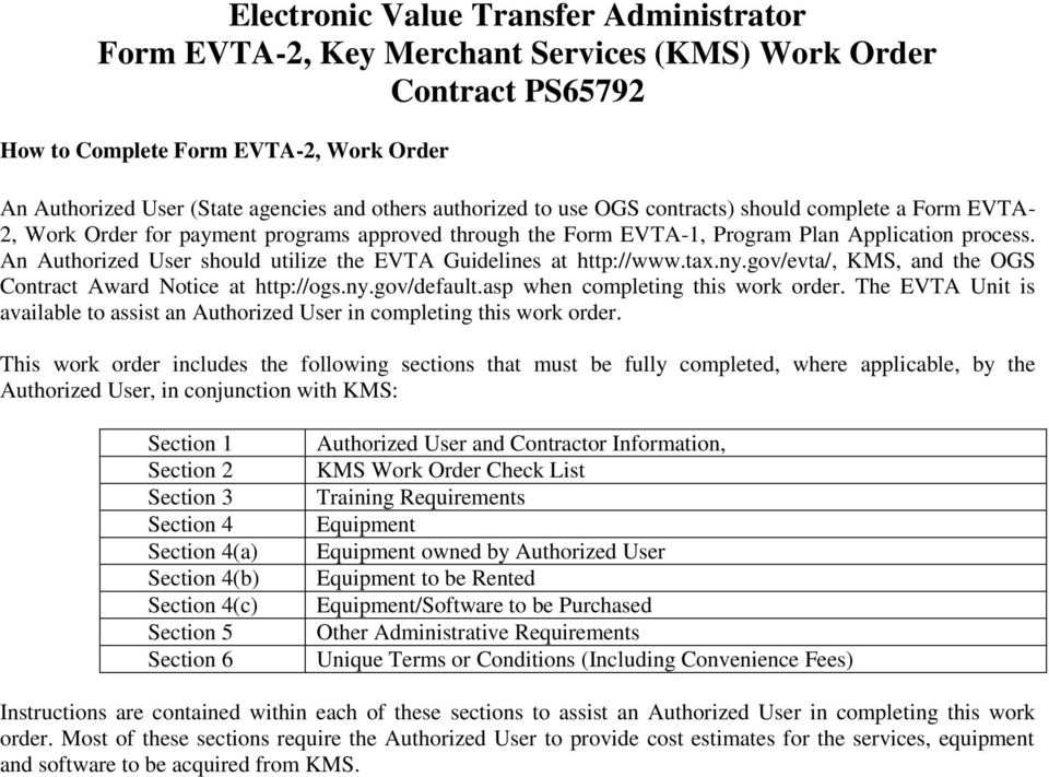 asp when completing this work order. The EVTA Unit is available to assist an Authorized User in completing this work order.