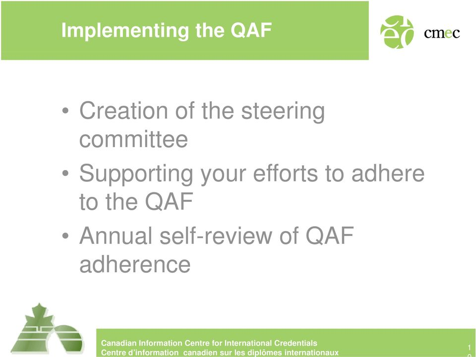 your efforts to adhere to the QAF