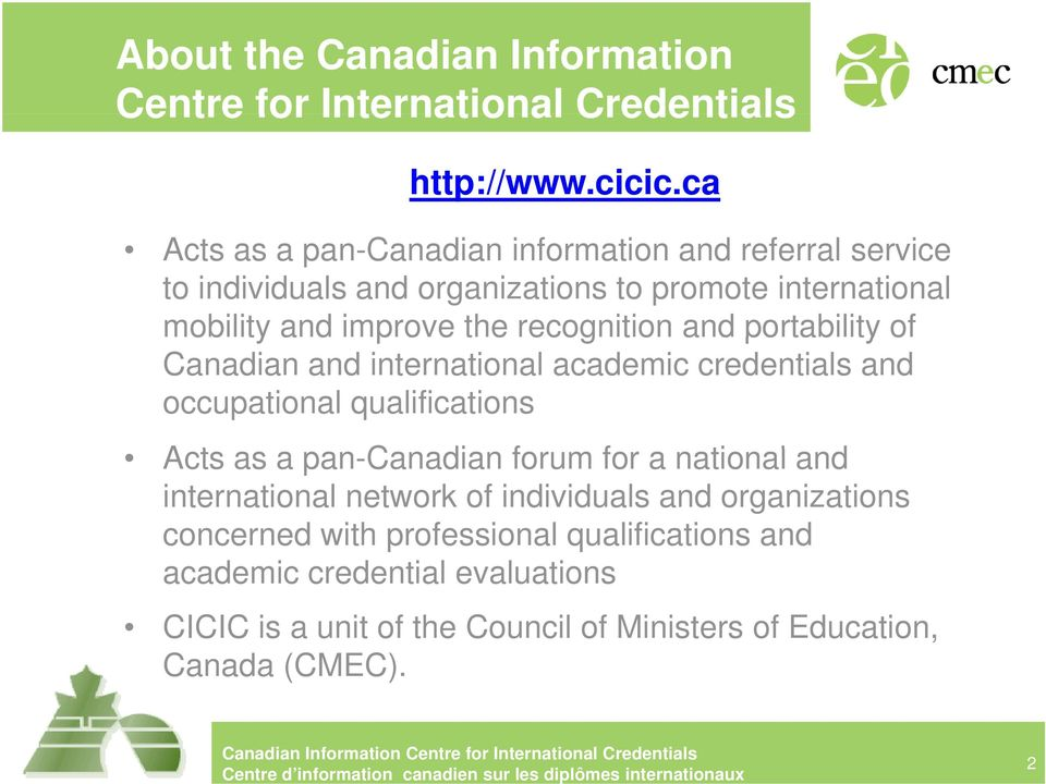 recognition to and dpotab portability tyof Canadian and international academic credentials and occupational qualifications Acts as a pan-canadian forum