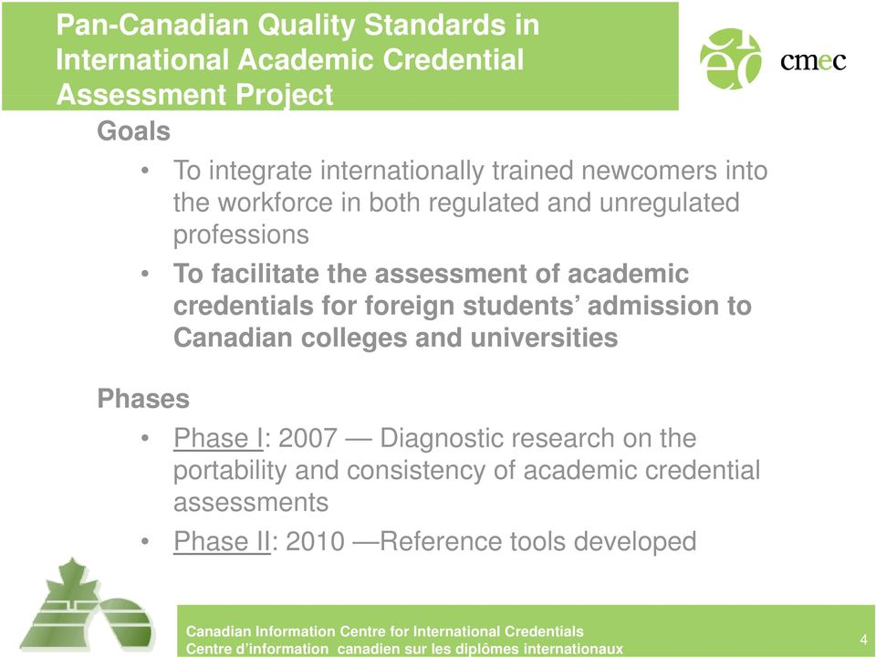 assessment e of academic c credentials for foreign students admission to Canadian colleges and universities Phases Phase
