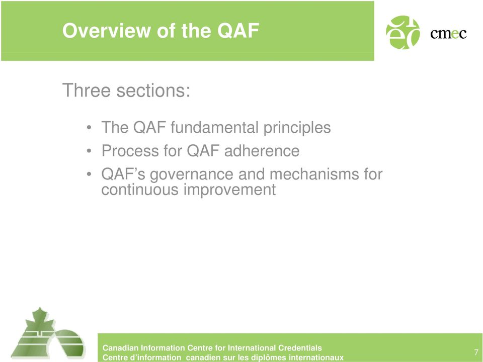 for QAF adherence QAF s governance and